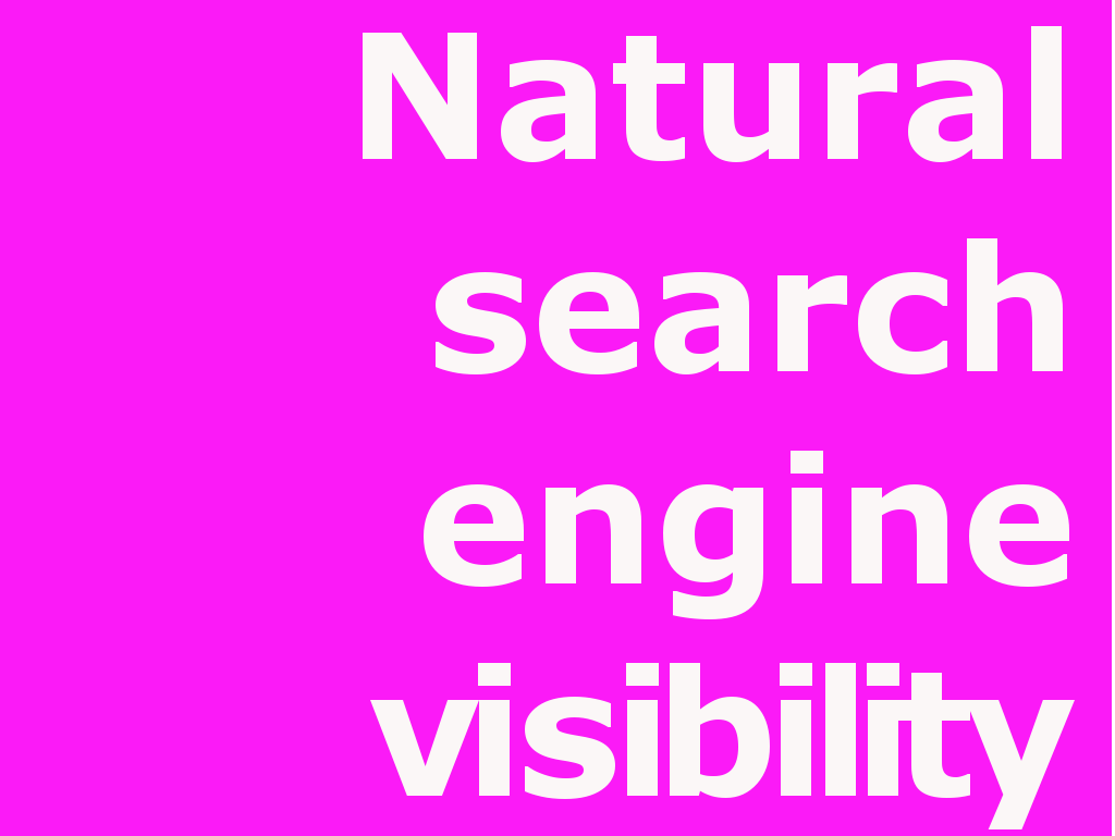 Natural Search Engine Optimisation